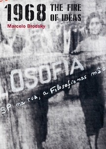 Libro: 1968. The fire of ideas - Brodsky, Marcelo