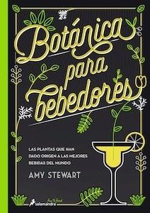 Libro: Botánica para bebedores - Stewart, Amy