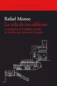 Libro: La vida de los edificios - Moneo Vallés, Rafael