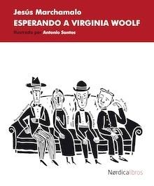 Libro: ESPERANDO A VIRGINIA WOOLF - Marchamalo, Jesus