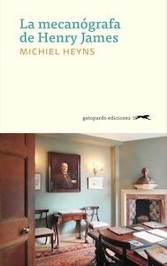 Libro: La mecanógrafa de Henry James - Heyns, Michiel