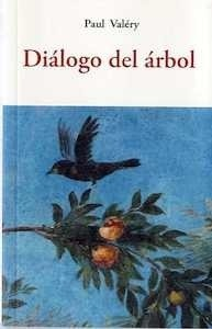 Libro: DIALOGO DEL ARBOL - Valery, Paul