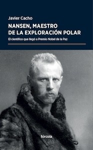 Libro: Nansen, maestro de la exploración polar - Cacho Gómez, Javier
