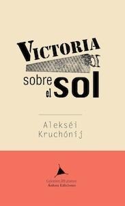 Libro: Victoria sobre el sol - Kruchónyj, Alekséi