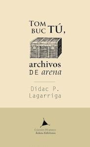 Libro: Tombuctú. Archivos de arena - Lagarriga, Didac P.