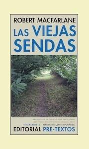Libro: Las viejas sendas - Macfarlane, Robert