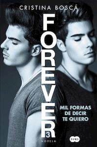 Libro: Mil formas de decir te quiero (Forever 3) - Bosca, Cristina