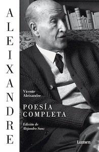 Poesía completa - Aleixandre, Vicente