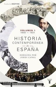 Libro: Historia contemporánea de España (Volumen I: 1808-1931) - Varios Autores