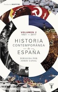 Libro: Historia contemporánea de España (Volumen II: 1931-2017) - Varios Autores