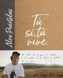Libro: Tú (sí, tú) vive - Alex Puértolas