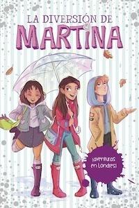 Libro: ¡Aventuras en Londres! Vol.2 'La diversión de Martina' - Martina D'Antiochia