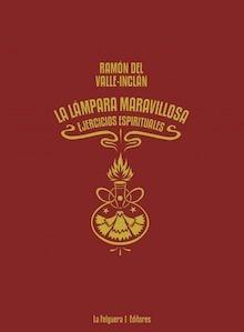 Libro: La lámpara maravillosa 'ejercicios espirituales' - Valle-Inclan, Ramon Maria del