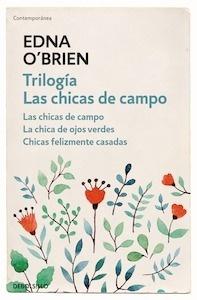 Libro: Trilogía Las chicas de campo 'Las chicas de campo / La chica de ojos verdes / Chicas felizmente casadas' - O'Brien, Edna