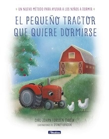 Libro: El pequeño tractor que quiere dormirse - Forssén Ehrlin, Carl-Johan