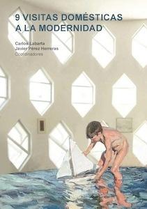Libro: 9 visitas domésticas a la modernidad -
