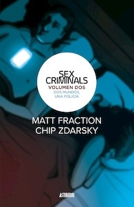 Sex Criminals 2. Dos mundos, una policía - Fraction, Matt