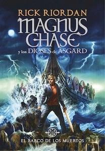 Libro: Magnus Chase y los dioses de Asgard Vol. 3 'El barco de los muertos'. 'El barco de los muertos.' - Riordan,  Rick