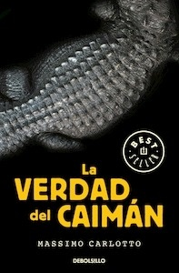 Libro: La verdad del Caimán - Carlotto, Massimo