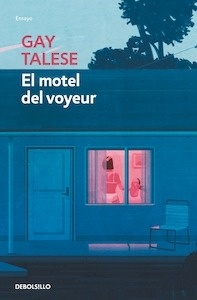 Libro: El motel del voyeur - Talese, Gay: