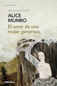 Libro: El amor de una mujer generosa - Munro, Alice
