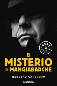 Libro: El misterio de Mangiabarche - Carlotto, Massimo