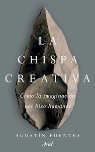 Libro: La chispa creativa - Fuentes, Agustin