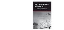 Libro: El desorden mundial - Moniz Bandeira, Luis Alberto