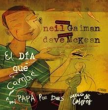 Libro: El día que cambié a mi papá por dos peces de colores - Gaiman, Neil