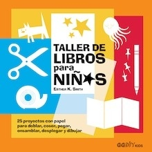 Libro: Taller de libros para niños - Smith, Esther K.