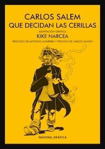Libro: Que decidan las cerillas - Salem, Carlos