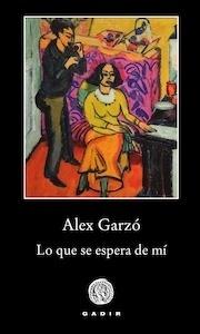 Libro: Lo que se espera de mí - Garzó Moreno, Alex