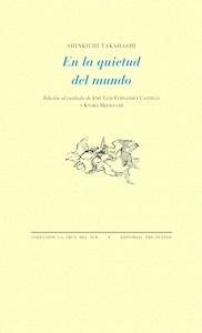 Libro: En la quietud del mundo - Takahashi, Shinkichi