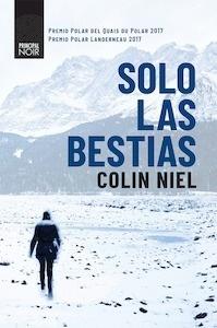 Libro: Solo las bestias - NIEL COLIN