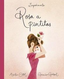 Libro: Rosa a pintitas - Callot, Amèlie