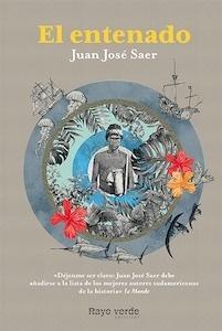 Libro: El entenado - Saer, Juan Jose