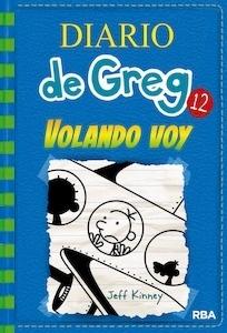 Libro: Diario de Greg 12 'volando voy' - Kinney, Jeff
