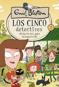 Libro: Los 5 detectives 2. Misterio del gato desaparecido - Blyton, Enid