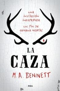 Libro: LA CAZA (castellano) - Bennett , M.A.