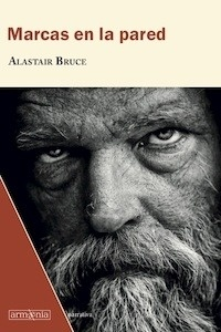 Libro: Marcas en la pared - Bruce, Alastair