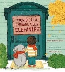 Libro: Prohibida la entrada a los elefantes - Mantchev, Lisa