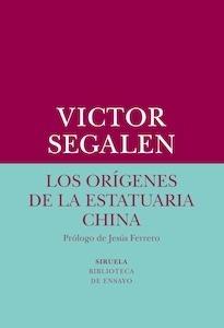 Libro: Los orígenes de la estatuaria china - Segalen, Victor: