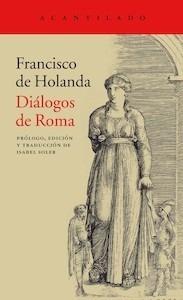 Diálogos de Roma - Holanda, Francisco De