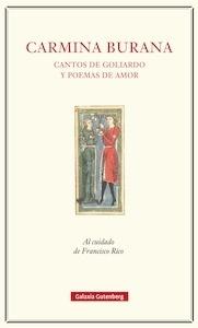 Libro: Carmina Burana. Cantos de Goliardo y poemas de amor - Cervantes M. ( Ed. Francisco Rico )