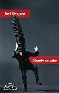 Libro: Mundo extraño - Ovejero, Jose