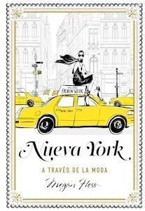 Libro: Nueva York a través de la moda - Hess, Megan