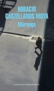 Libro: Moronga - Castellanos  Moya, Horacio