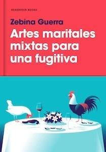 Libro: Artes maritales mixtas para una fugitiva - Zebina Guerra