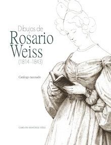 Libro: Dibujos de Rosario Weiss (1814-1843) - Carlos Sánchez Díez
