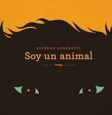 Libro: Soy un animal - Soderguit, Alfredo